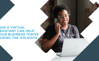 How a Virtual Assistant Can Help Your Business Thrive During the Holidays