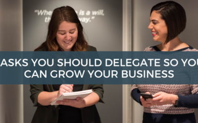 Tasks You Should Delegate So You Can Grow Your Business