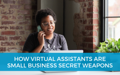 How virtual assistants are small business secret weapons