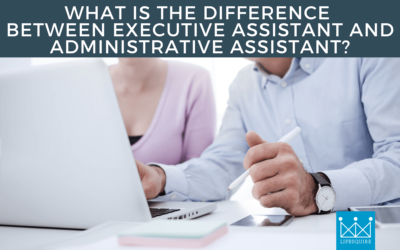 What is the Difference between Executive Assistant and Administrative Assistant