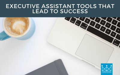 Executive Assistant Tools that Lead to Success