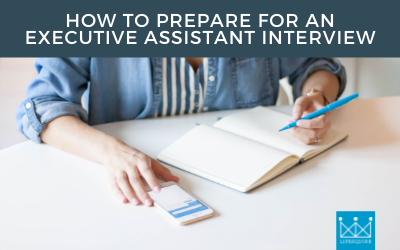 How to Prepare for an Executive Assistant Interview
