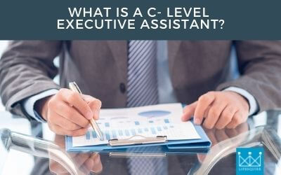 What is a C-Level Executive Assistant?